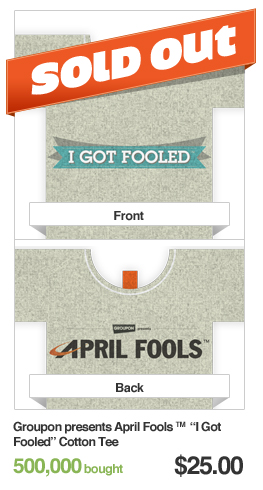 Groupon presents April Fools Cotton Tee