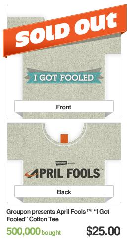 Groupon presents April Fools Cotton Tee